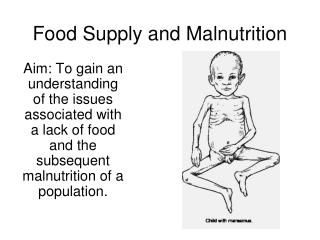 Food Supply and Malnutrition