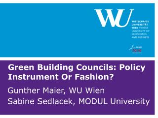 Green Building Councils: Policy Instrument Or Fashion?