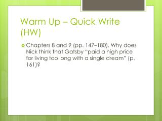 Warm Up – Quick Write (HW)