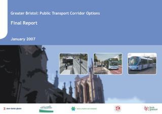 Greater Bristol: Public Transport Corridor Options