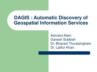 DAGIS : Automatic Discovery of  Geospatial Information Services