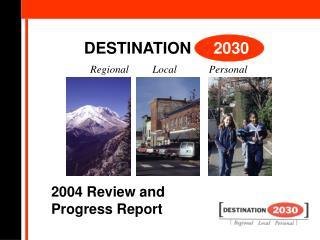 DESTINATION     2030  Regional      Local            Personal