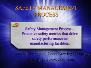 SAFETY MANAGEMENT PROCESS