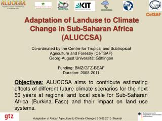 Adaptation of  Landuse  to Climate Change in Sub-Saharan Africa (ALUCCSA)