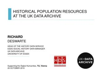 HISTORICAL POPULATION RESOURCES   AT THE UK DATA ARCHIVE