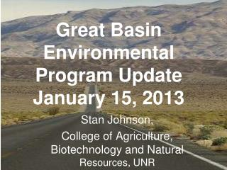 Great Basin Environmental Program Update January 15, 2013