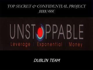 TOP SECRET & CONFIDENTIAL PROJECT $$$$/€€€