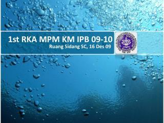 1st RKA MPM KM IPB 09-10
