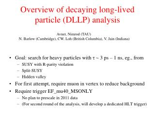 Overview of decaying long-lived particle (DLLP) analysis