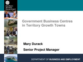 Government Business Centres in Territory Growth Towns