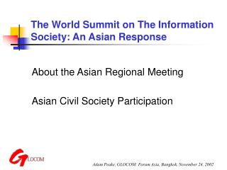 The World Summit on The Information Society: An Asian Response