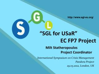 """SGL for USaR""  				EC FP7 Project"