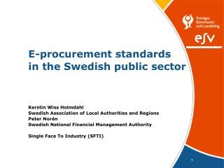 E-procurement standards  in the Swedish public sector