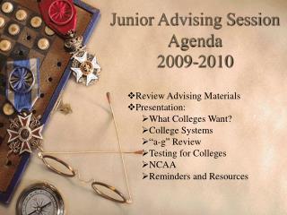 Junior Advising Session Agenda  2009-2010