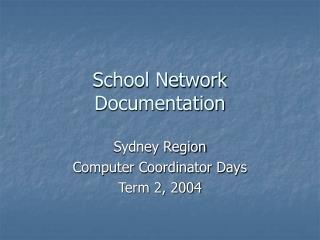 School Network Documentation