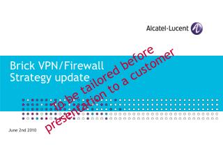 Brick VPN/Firewall Strategy update