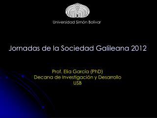 Jornadas de la Sociedad Galileana 2012