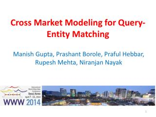Cross Market Modeling for Query-Entity Matching