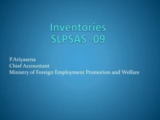Inventories SLPSAS -09