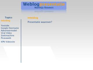 Inleiding Youtube Google Overname Adverteermodel Viral Video Zoekmachine Picasaweb KPN Videosite