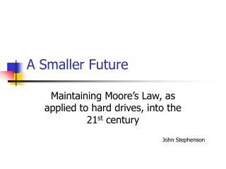A Smaller Future