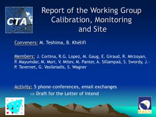 Report of the Working Group Calibration, Monitoring  and Site