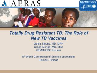 Totally Drug Resistant TB: The Role of New TB Vaccines