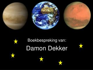Damon Dekker