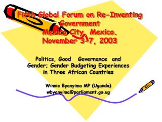 Fifth Global Forum on Re-Inventing Government Mexico City, Mexico. November 3-7, 2003