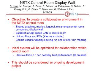 Objective:  To create a collaborative environment in the NSTX control room
