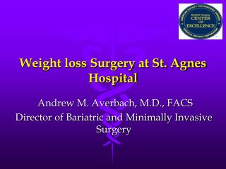 Weight loss Surgery at St. Agnes Hospital