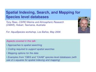 Spatial Indexing, Search, and Mapping for Species level databases