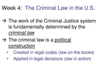 Week 4:   The Criminal Law in the U.S.