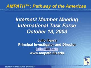 AMPATH™: Pathway of the Americas