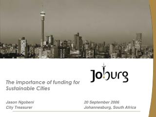 The importance of funding for Sustainable Cities
