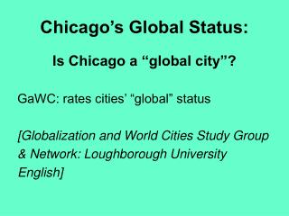 Chicago's Global Status:
