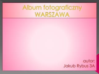 Album fotograficzny WARSZAWA