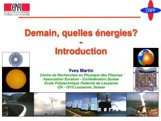 Demain, quelles énergies? - Introduction