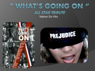 """ What's Going On "" All Star Tribute"
