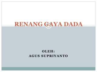 RENANG GAYA DADA