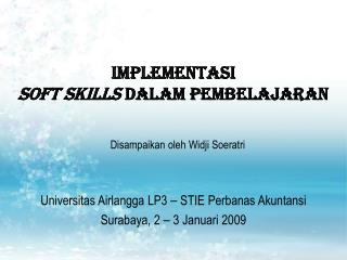 Implementasi  Soft Skills  DALAM PEMBELAJARAN