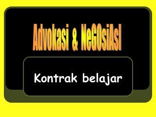 Advokasi  &  NeGOsiAsI