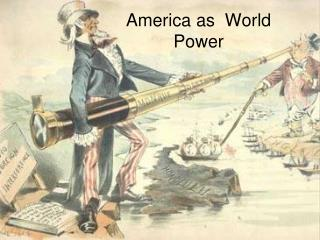 America as  World Power