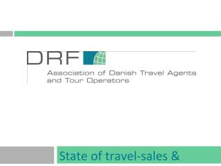 State of travel-sales & trends in Denmark BARD presentation 24JAN13