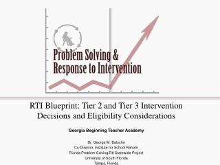 RTI Blueprint: Tier 2 and Tier 3 Intervention Decisions and Eligibility Considerations