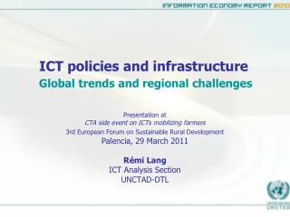 ICT policies and infrastructure Global trends and regional challenges