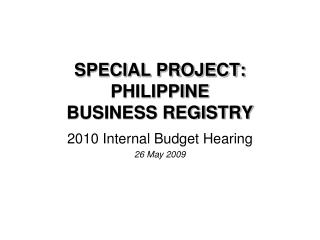 SPECIAL PROJECT: PHILIPPINE BUSINESS REGISTRY