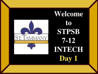 Welcome to Day 4 5-Day Elementary InTech