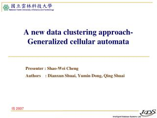 A new data clustering approach-Generalized cellular automata