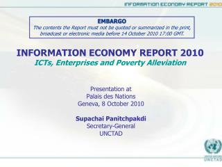 INFORMATION ECONOMY REPORT 2010 ICTs, Enterprises and Poverty Alleviation